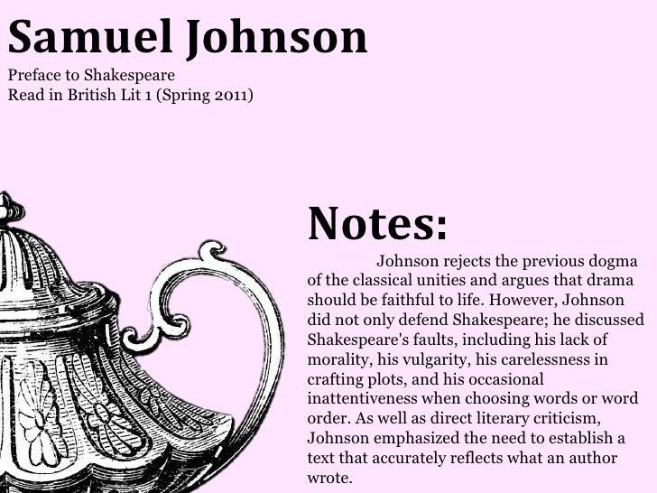 Samuel JohnsonPreface to ShakespeareRead in British Lit 1 (Spring 2011)                                      Notes:       ...