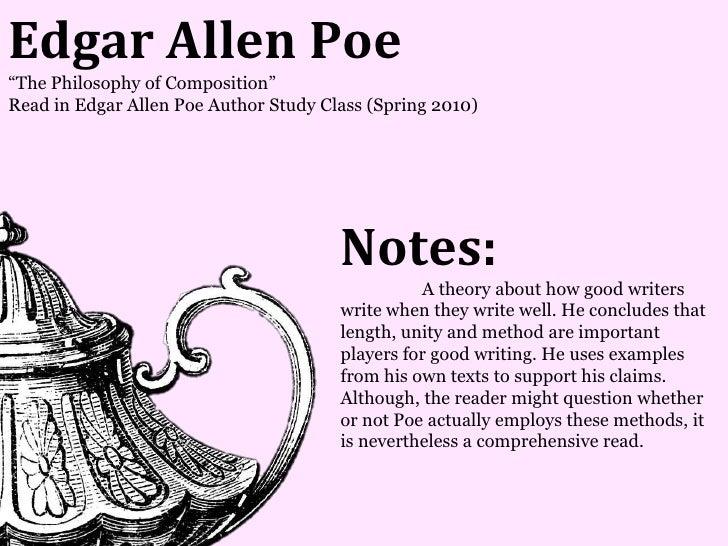 Edgar Allen Poe―The Philosophy of Composition‖Read in Edgar Allen Poe Author Study Class (Spring 2010)                    ...