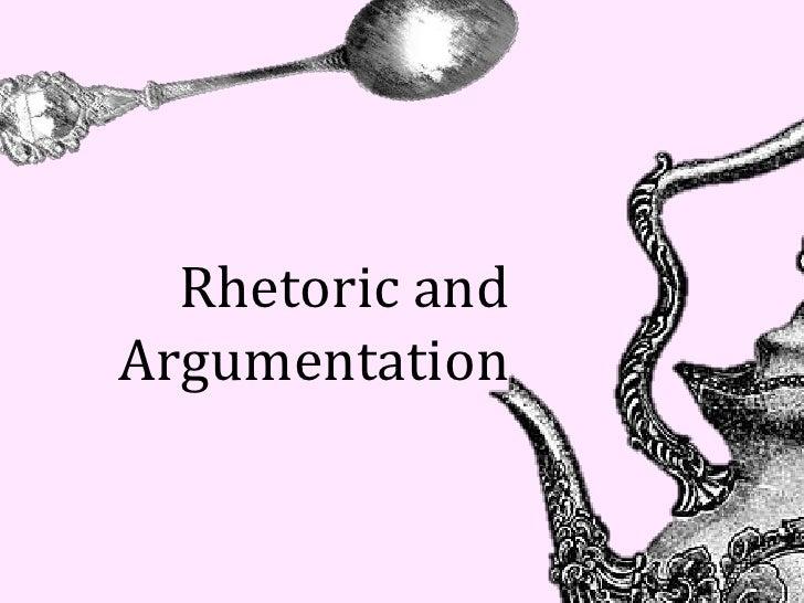 Rhetoric andArgumentation