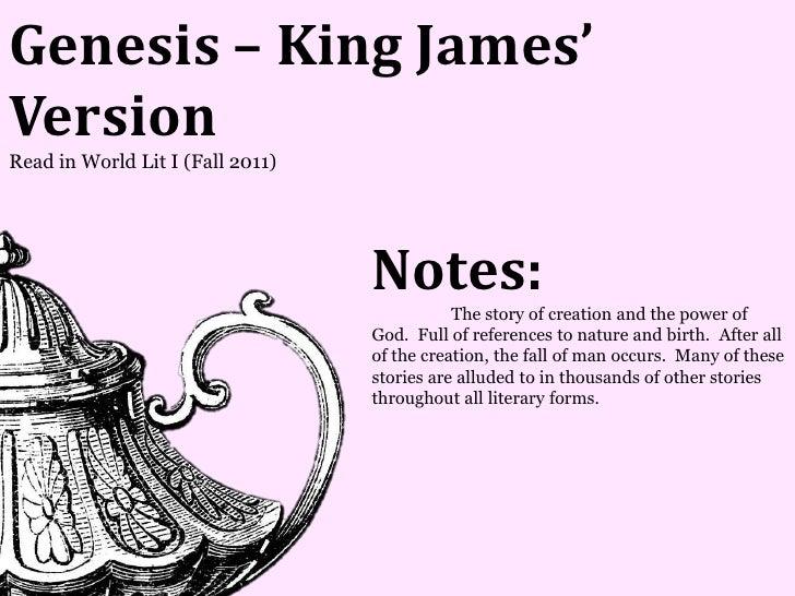 Genesis – King James'VersionRead in World Lit I (Fall 2011)                                  Notes:                       ...