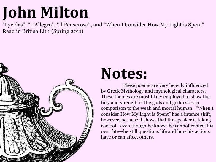 John Milton―Lycidas‖, ―L'Allegro‖, ―Il Penseroso‖, and ―When I Consider How My Light is Spent‖Read in British Lit 1 (Sprin...