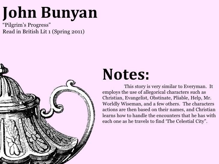 John Bunyan―Pilgrim's Progress‖Read in British Lit 1 (Spring 2011)                                      Notes:            ...