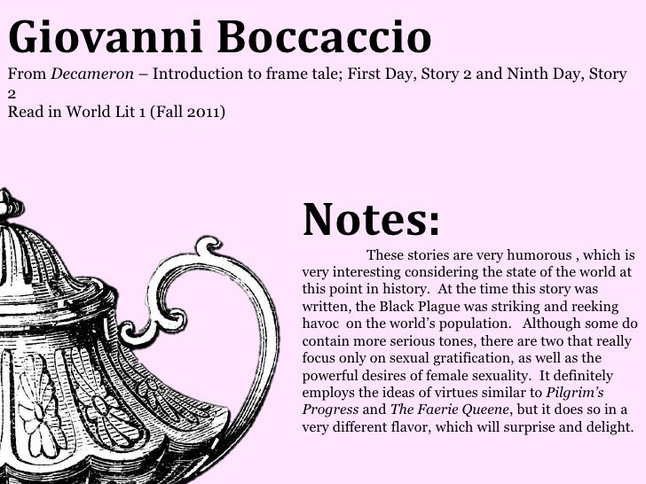Giovanni BoccaccioFrom Decameron – Introduction to frame tale; First Day, Story 2 and Ninth Day, Story2Read in World Lit 1...