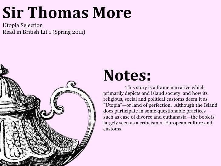 Sir Thomas MoreUtopia SelectionRead in British Lit 1 (Spring 2011)                                      Notes:            ...