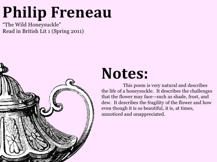 Philip Freneau―The Wild Honeysuckle‖Read in British Lit 1 (Spring 2011)                                      Notes:       ...