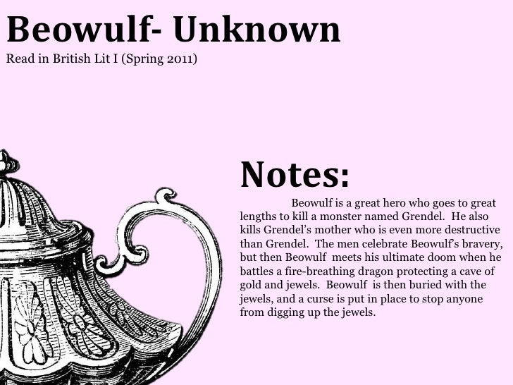 Beowulf- UnknownRead in British Lit I (Spring 2011)                                      Notes:                           ...
