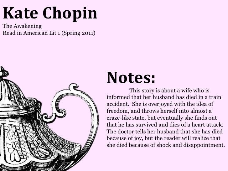 Kate ChopinThe AwakeningRead in American Lit 1 (Spring 2011)                                       Notes:                 ...