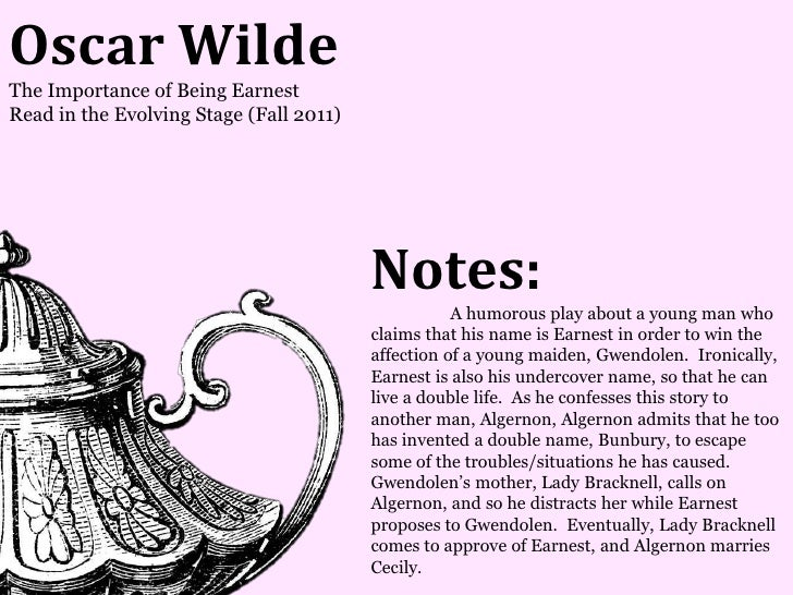 Oscar WildeThe Importance of Being EarnestRead in the Evolving Stage (Fall 2011)                                         N...