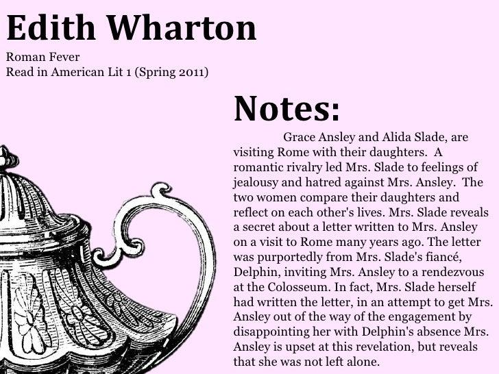 Edith WhartonRoman FeverRead in American Lit 1 (Spring 2011)                                       Notes:                 ...
