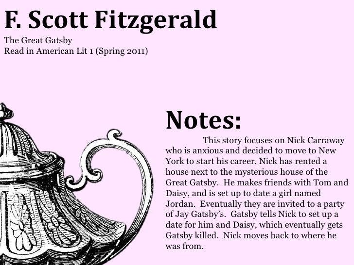 F. Scott FitzgeraldThe Great GatsbyRead in American Lit 1 (Spring 2011)                                       Notes:      ...