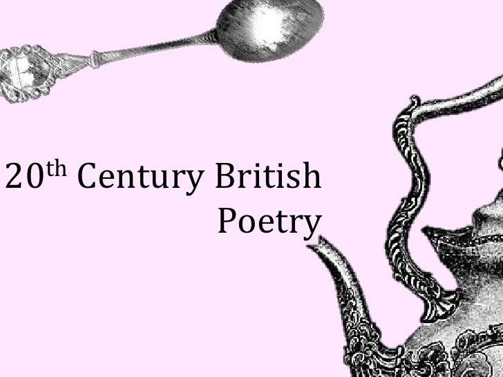 20th   Century British               Poetry