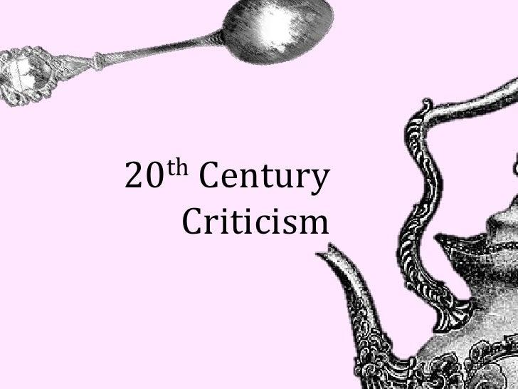 20thCentury   Criticism
