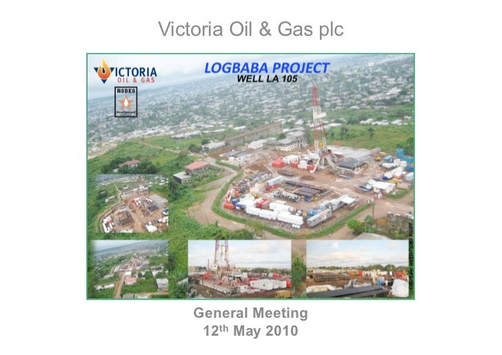 Victoria Oil & Gas plc    General Meeting     12th May 2010