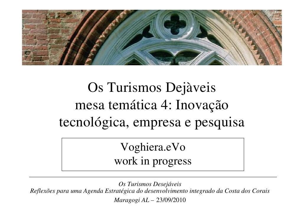 Innovazione per la comunicazione           dei valori dell'agricoltura                               Voghiera.eVo         ...