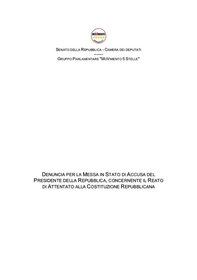 """SENATO DELLA REPUBBLICA - CAMERA DEI DEPUTATI ------GRUPPO PARLAMENTARE """"MOVIMENTO 5 STELLE""""  DENUNCIA PER LA MESSA IN STA..."""