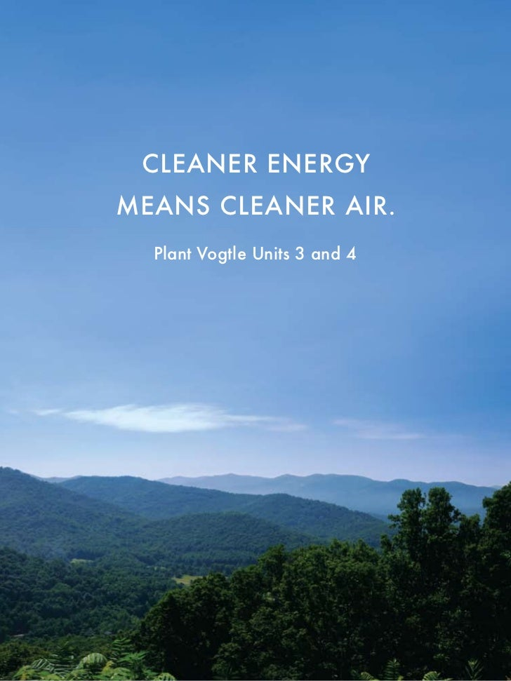 Cleaner energymeans Cleaner air.  Plant Vogtle Units 3 and 4
