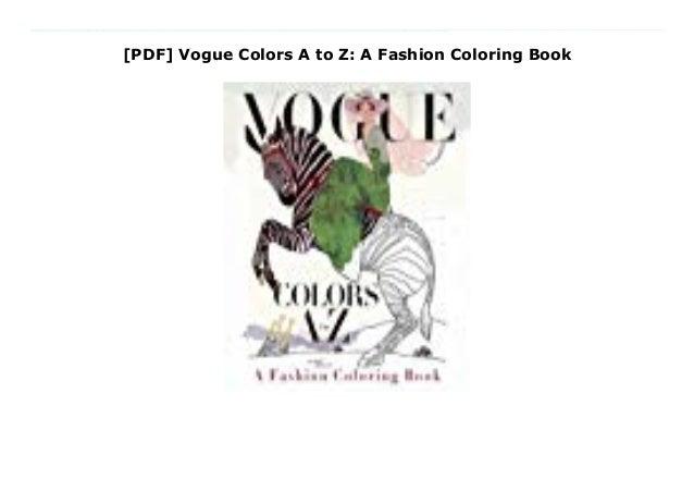 - PDF] Vogue Colors A To Z: A Fashion Coloring Book