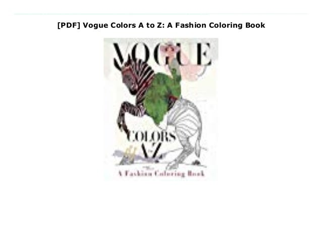 Pdf Vogue Colors A To Z A Fashion Coloring Book