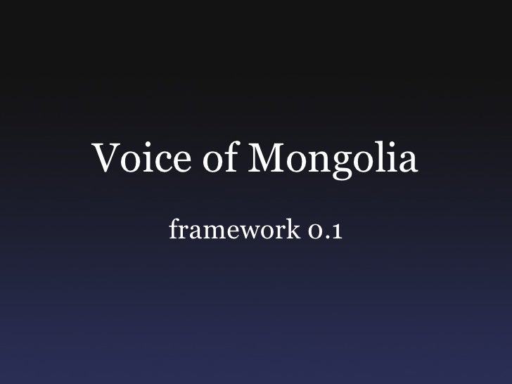 Voice of Mongolia framework 0.1