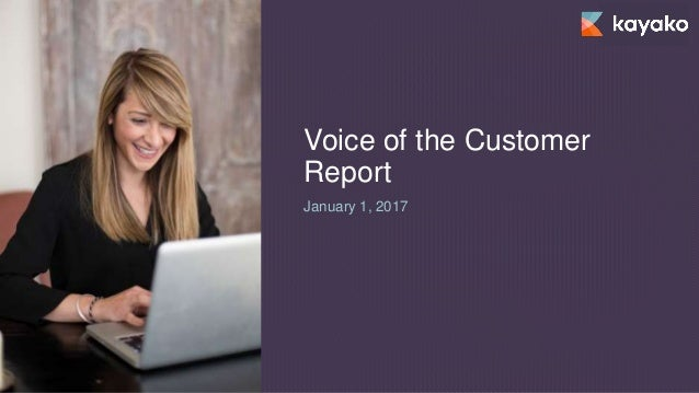 Voice of the Customer Report January 1, 2017