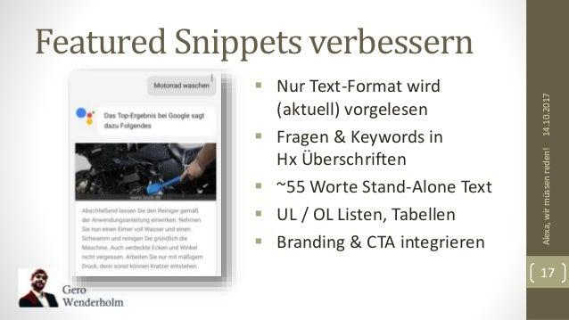 Featured Snippets verbessern 14.10.2017Alexa,wirmüssenreden! 17  Nur Text-Format wird (aktuell) vorgelesen  Fragen & Key...