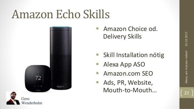 Amazon Echo Skills  Amazon Choice od. Delivery Skills  Skill Installation nötig  Alexa App ASO  Amazon.com SEO  Ads, ...