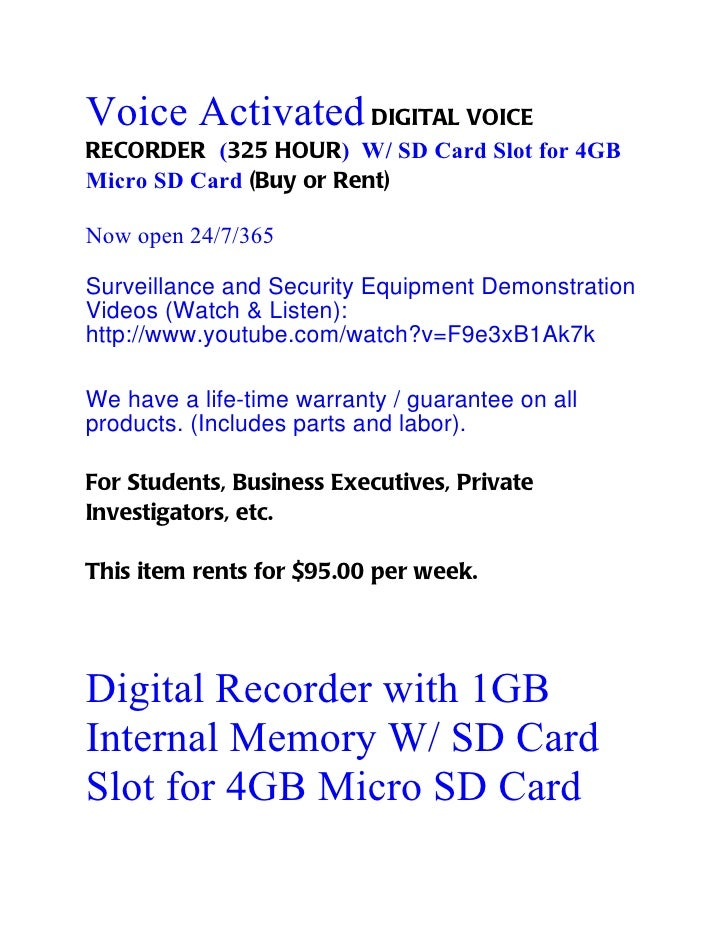 Voice Activated DIGITAL VOICERECORDER (325 HOUR) W/ SD Card Slot for 4GBMicro SD Card (Buy or Rent)Now open 24/7/365Survei...