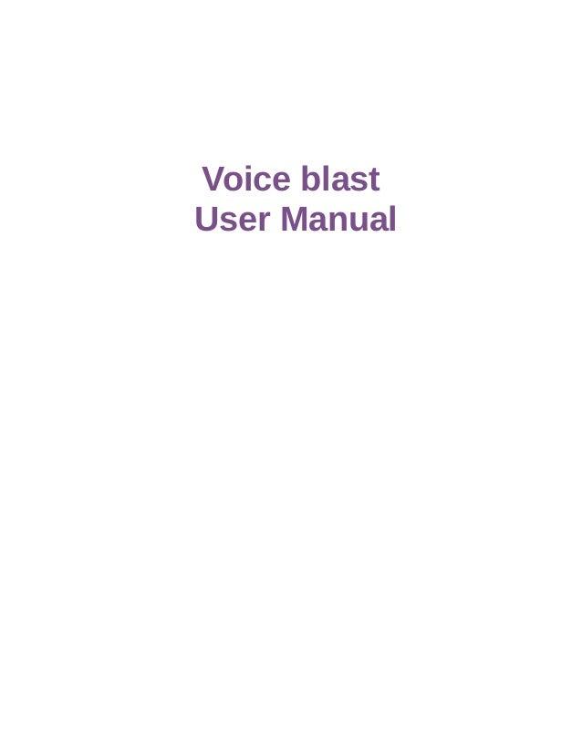 Voice blast User Manual
