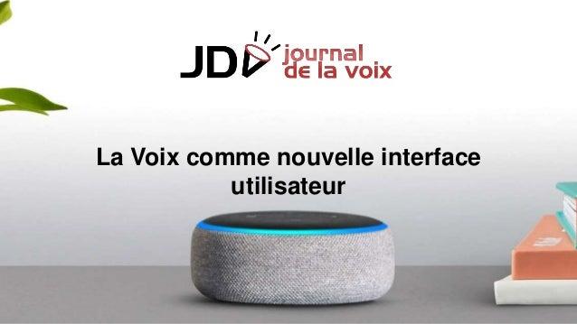 La Voix comme nouvelle interface utilisateur