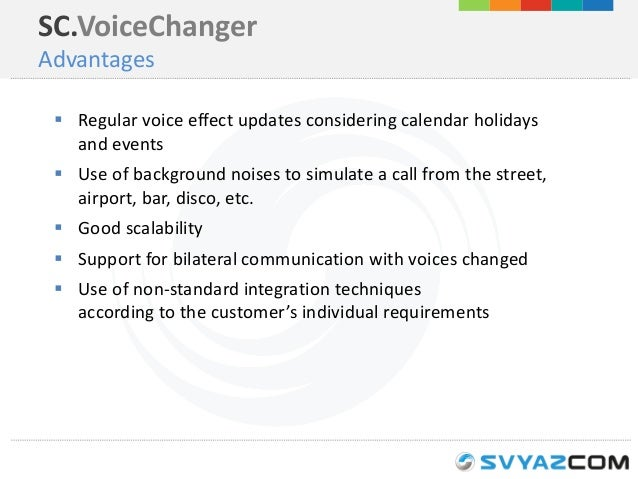 Changing the caller's voice in real-time