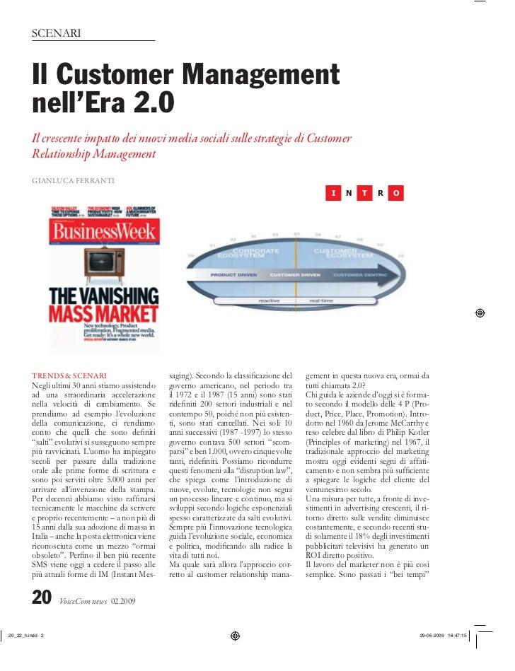 SCENARIIl Customer Managementnell'Era 2.0Il crescente impatto dei nuovi media sociali sulle strategie di CustomerRelations...