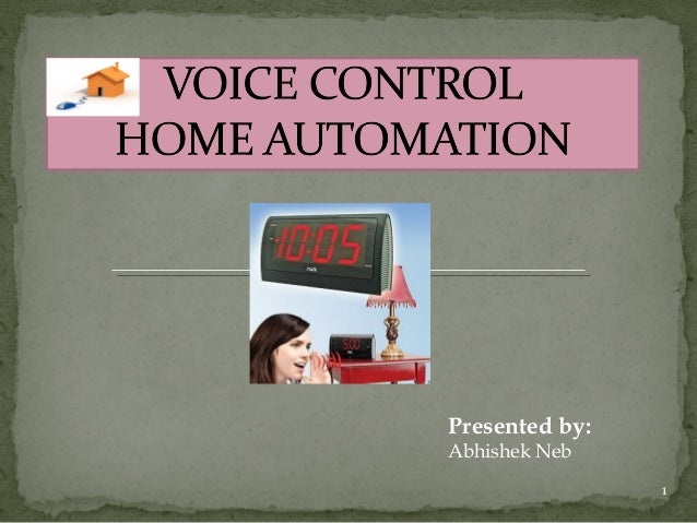 Voice controlled home automation project