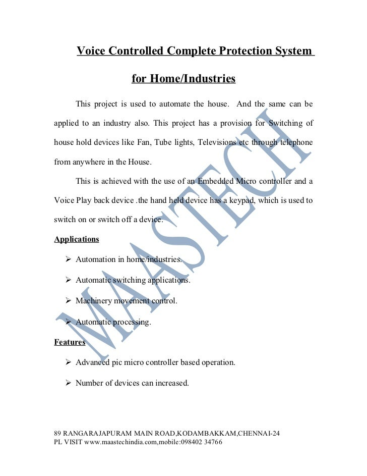 Voice Controlled Complete Protection System                       for Home/Industries      This project is used to automat...