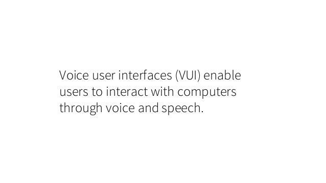 Speech output still sounds robotic Technological constraint #3