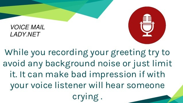 Best professional voicemail greetings you can use net 11 while you recording m4hsunfo