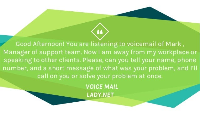 Best professional voicemail greetings you can use good afternoon m4hsunfo