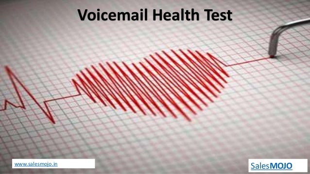 Voicemail Health Test www.salesmojo.in SalesMOJO