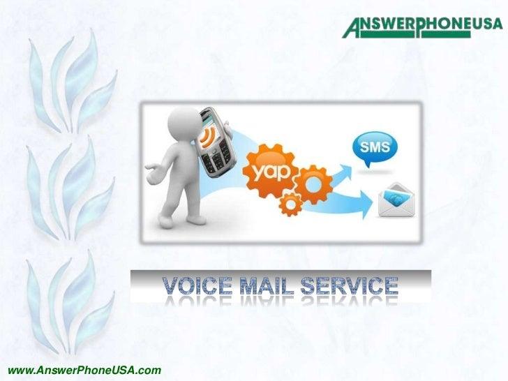 Voice Mail Service<br />www.AnswerPhoneUSA.com<br />