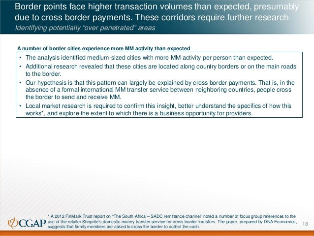 Border points face higher transaction volumes than expected, presumably due to cross border payments. These corridors requ...