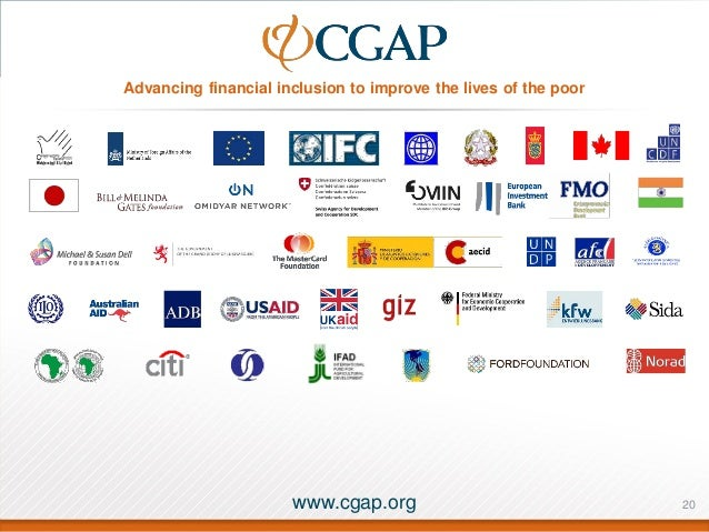 Advancing financial inclusion to improve the lives of the poor  www.cgap.org  20