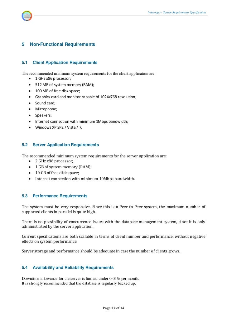 system requirement specification This specification documents the conceptual requirements required to design an   the section of the srs specifies the functional requirements of the system in.