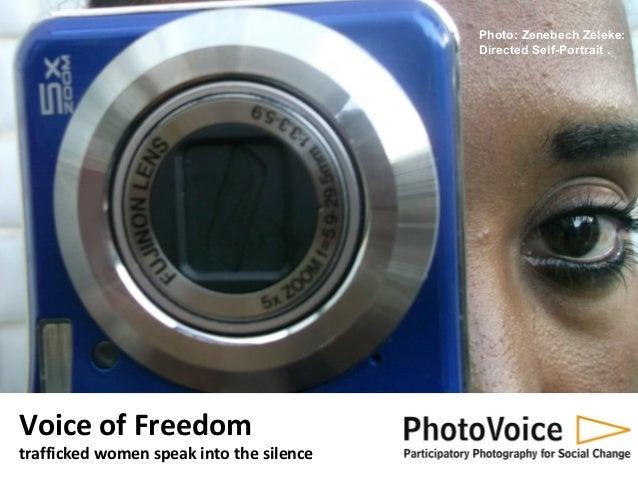 Photo: Zenebech Zeleke: Directed Self-Portrait .  Voice of Freedom  trafficked women speak into the silence
