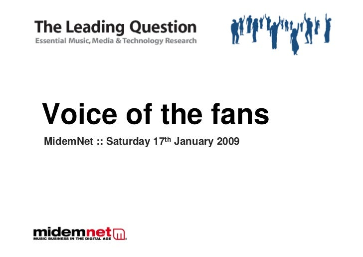 Voice of the fans                        ........  MidemNet :: Saturday 17th January 2009