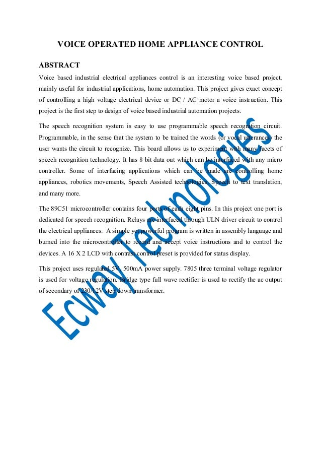 VOICE OPERATED HOME APPLIANCE CONTROL ABSTRACT Voice based industrial electrical appliances control is an interesting voic...
