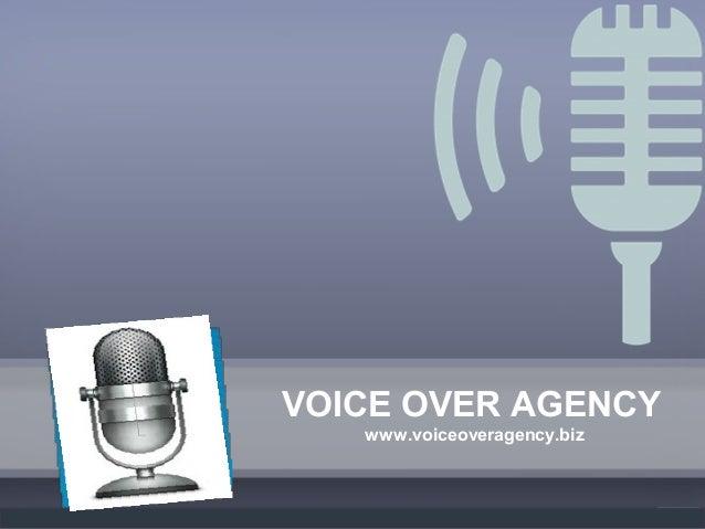 VOICE OVER AGENCY www.voiceoveragency.biz