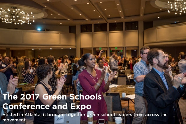 2. The 2017 Green Schools Conference ...