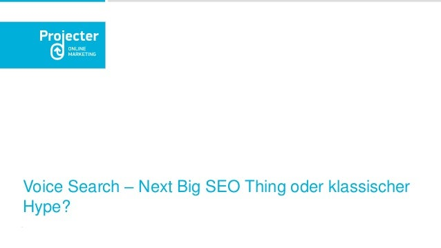 Voice Search – Next Big SEO Thing oder klassischer Hype?