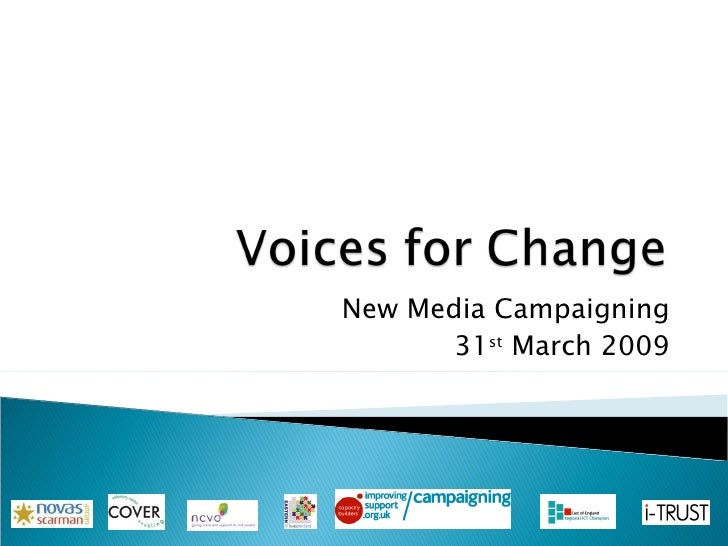 New Media Campaigning 31 st  March 2009