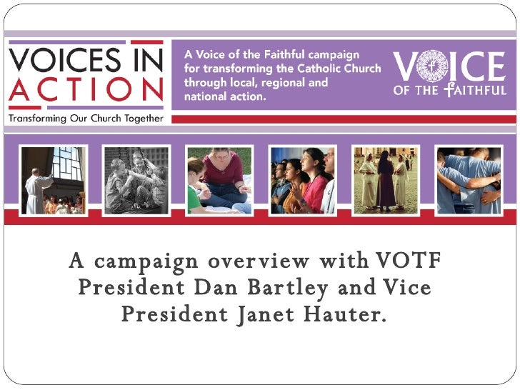 A campaign overview with VOTF President Dan Bartley and Vice President Janet Hauter.