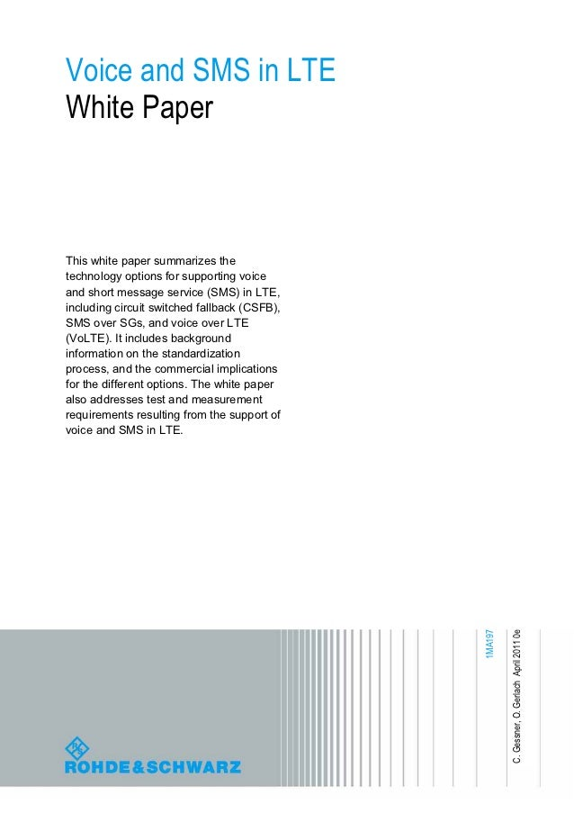 Voice and SMS in LTEWhite PaperThis white paper summarizes thetechnology options for supporting voiceand short message ser...